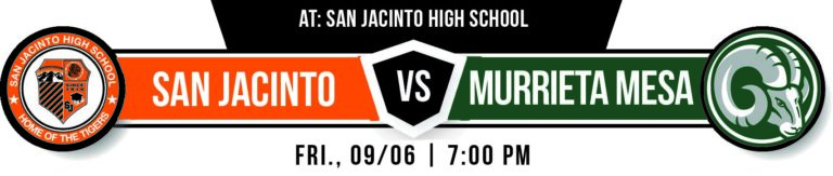 San Jacinto Welcomes Murrieta Mesa