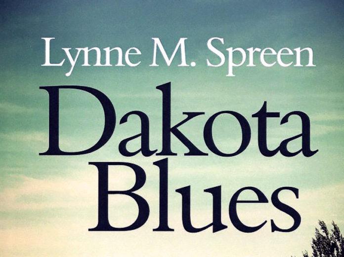 Dakota Blues by Lynne M. Spreen