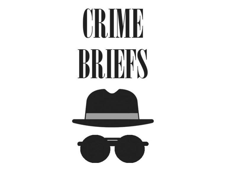 Crime Briefs – September 13, 2019
