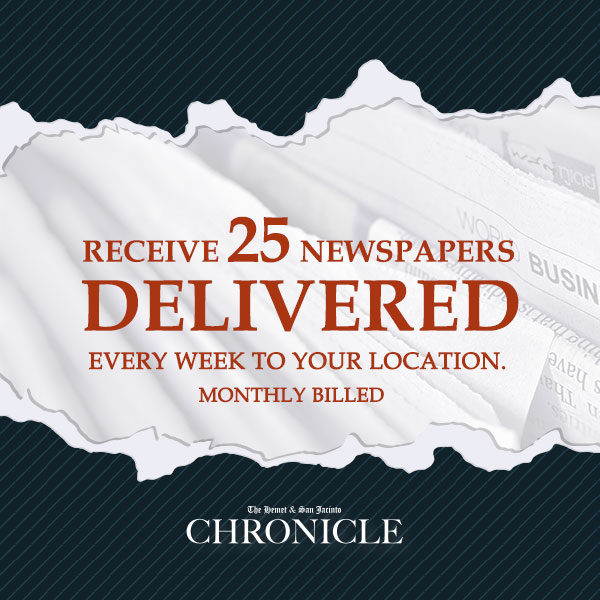 Distribute the paper 25 pcs. monthly - The Hemet & San Jacinto Chronicle