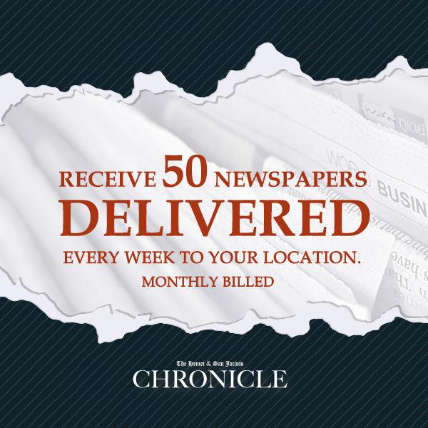 Distribute the paper 50 pcs. monthly - The Hemet & San Jacinto Chronicle